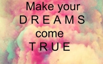 10 Steps to start making your DREAMS your REALITY!